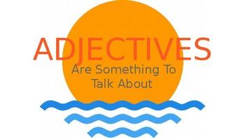 Adjectives The Basics