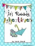 "Adjectives Unit ""It's Raining Adjectives"" - with writing focus"