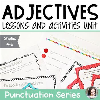Adjectives Unit - Parts of Speech Series