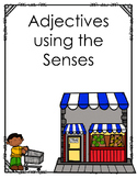 Adjectives Using the Senses