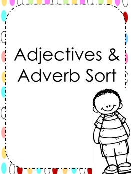 Adjectives and Adverb Sort