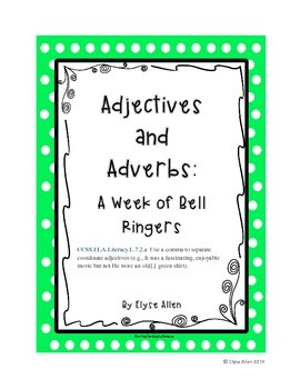 Adjectives and Adverbs:  A Week of Bell Ringers
