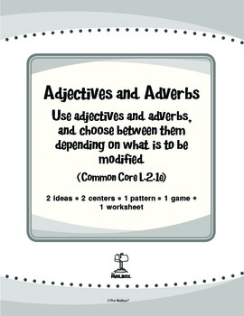 Adjectives and Adverbs (Common Core L.2.1e)