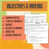 Adjectives and Adverbs Grammar Practice