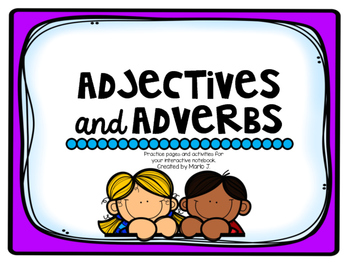 Adjectives and Adverbs Interactive Journal