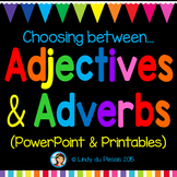 Adjectives and Adverbs PowerPoint and Worksheets