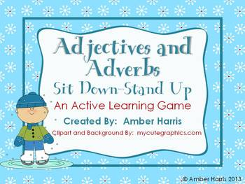 Adjectives and Adverbs Sit Down Stand Up Active Learning Game with Winter Theme