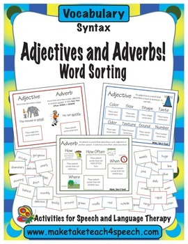 Adjectives and Adverbs!  Word Sorting
