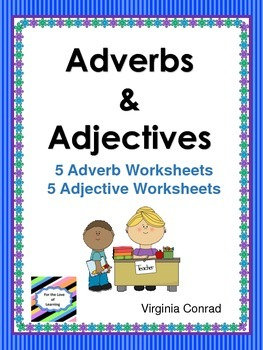 Adjectives and Adverbs Worksheets-- No Prep
