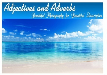 Adjectives and Adverbs (beautiful photography)