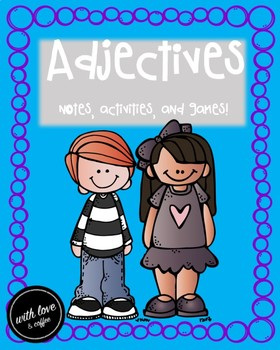 Adjectives and More