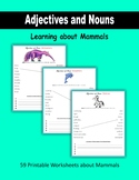 Adjectives and Nouns:  Learning about Mammals
