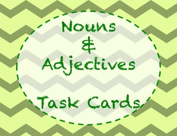 Adjectives and Nouns task cards