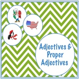 Adjectives and Proper Adjectives