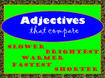 Adjectives:  comparing 2 or more nouns flipchart