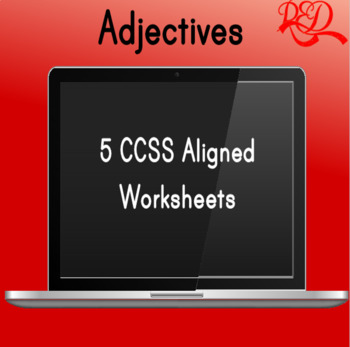 Adjectives ❘ Grammar Worksheets and Assessment ❘ Parts of Speech