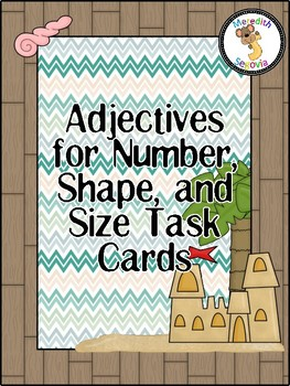 Adjectives for Number, Shape, and Size Task Cards