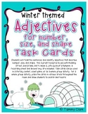 Adjectives for Number, Size, and Shape Task Cards