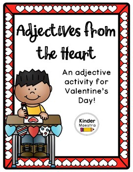 Adjectives from the Heart