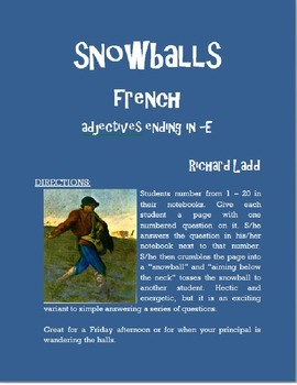 Adjectives in -E Snowballs FRENCH