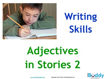 Adjectives in Stories 2