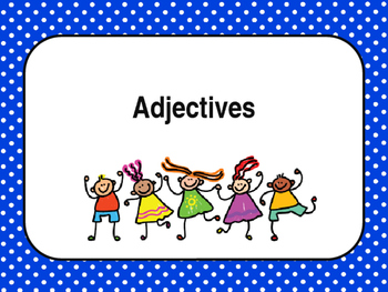 Adjectives: introduction and guessing game