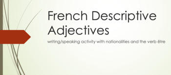 Adjectives : speaking/writing activity with nationalities and the verb ETRE