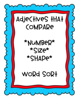 Adjectives that Compare *Number, Size, and Shape* Sort