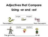 Adjectives that Compare Using er and est Literacy Center C