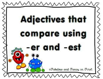 Adjectives that Compare (-er, -est) Write the Room