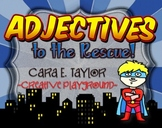Adjectives to the Rescue!  Superhero Mini-Unit