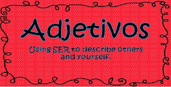 Adjetivos (Adjectives)