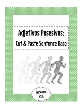 Adjetivos Posesivos: Cut & Paste Sentence Race