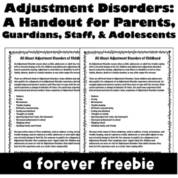 Adjustment Disorders: A Handout for Staff, Parents, & Teens