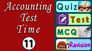 Adjustments in Financial Statement Quiz | Test | Accountany