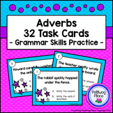 Adverbs Task Cards - Grammar Practice