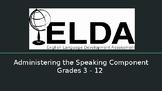Administering the Speaking Component of ELDA