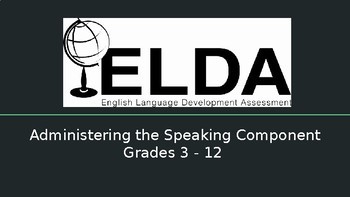 Administering the Speaking Component of ELDA