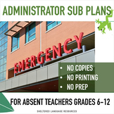 Administrator Emergency Sub Plans for Absent Teachers: Gra