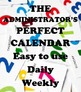 Administrator's Perfect Daily Calendar