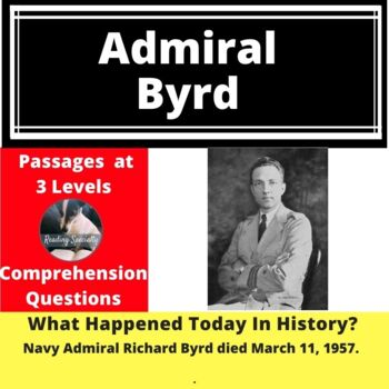 Admiral Byrd Differentiated Reading Comprehension Passage March 11