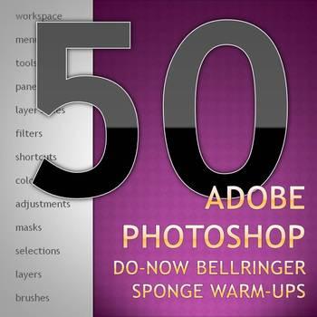 Adobe Photoshop Do-Now Bellringer Warm Ups