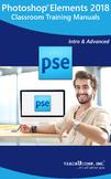 Adobe Photoshop Elements 2018 Classroom Training Curriculum