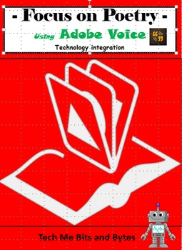 Focus on Poetry: Technology Integration using Adobe Voice