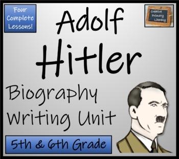 Adolf Hitler - Biography Writing Activity