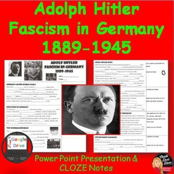 Adolf Hitler Fascism in Germany PP Lecture & CLOZE Notes (