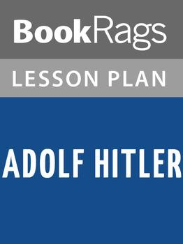 Adolf Hitler Lesson Plans