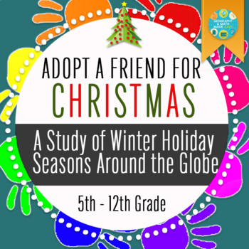 Adopt A Friend For Christmas: A Study of Holiday Celebrations Around The World