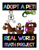 Real World Math Project Based Learning: Adopt A Pet