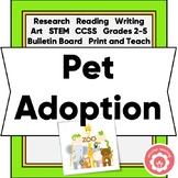 Animal Research: Pet Adoption CCSS STEM Grades 2-5